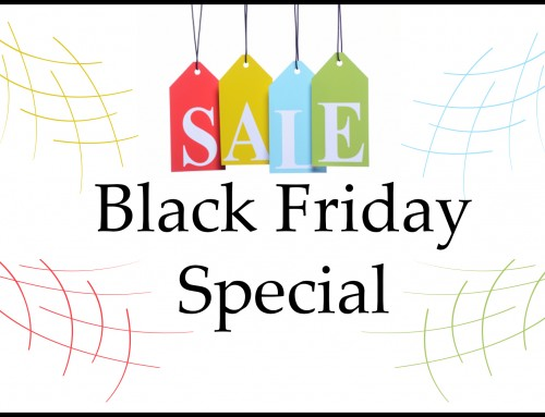 Happy Thanksgiving – Black Friday Specials